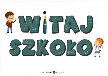 Image result for witaj szkoło napis
